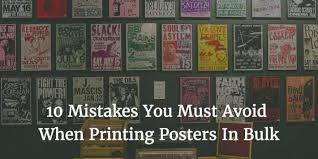 Best Room Posters 10 Mistakes You Must Avoid When Printing Posters In Bulk