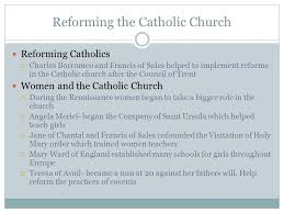Council Of Trent Reforms Counter Reformation Chapter Reforming The Catholic Church Early
