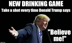 Meme Drinking Game - when a salesman says believe me do you believe them imgflip