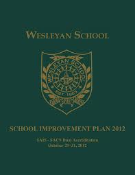 wesleyan sais sacs improvement plan 2012 by wesleyan