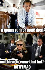 Texts From Mitt Romney Meme - u gonna run for pope then and have to wear that hat rotflm texts