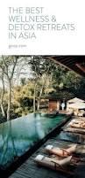 best 25 wellness resort ideas on pinterest best hotels cancun