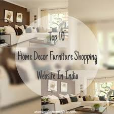 home interior shopping india top 10 home decor furniture shopping websites in india