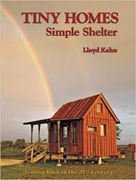 tiny homes images tiny homes simple shelter the shelter library of building books