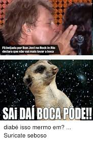 Bon Jovi Meme - fabeijada por bon jovi no rock in rio declara que nao vai