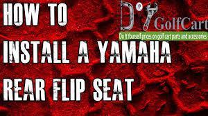 yamaha g14 g16 g19 g22 rear flip seat kit how to install