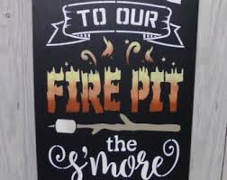 Firepit Signs Firepit Wood Sign Etsy