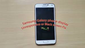 galaxy s5 black friday samsung galaxy s3 s4 s5 phone display unresponsive or black screen