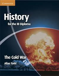 history for the ib diploma the cold war by cambridge university