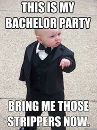Bachelor Party Meme - the top 10 bachelor party memes online today