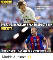 Barca Memes - modric co mysoccermemes o instatroll futbol every fc barcelona fan