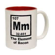 buy 123t mm the element of bacon funny mug at 123t t shirts