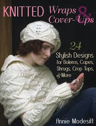 knitted wraps u0026 cover ups 24 stylish designs for boleros capes