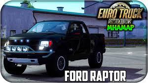 Ford Raptor Camera Truck - ford f150 raptor svt interior euro truck simulator 2 1 16