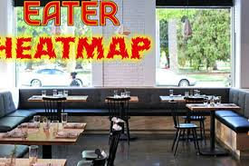 houston heat map eater the eater sacramento heatmap where to eat right now eater sf