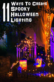 Halloween Party Room Decoration Ideas 25 Best Halloween Lighting Ideas On Pinterest Spooky Halloween