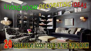 living room decorating ideas 20 zebra print accent chair in