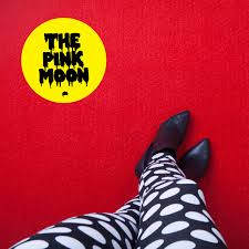 Pink Moon The Pink Moon U2013 Let The Devil Take Tomorrow U2013 Stickman Records