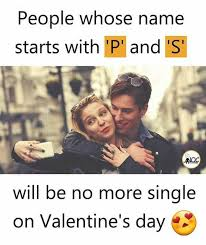 Single People Memes - dopl3r com memes people whose name starts with p and s noc