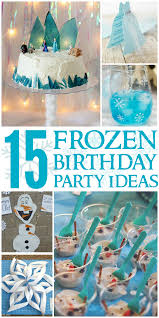 planning a frozen party birthday party ideas birthdays and food