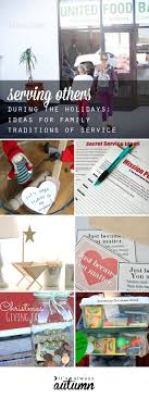 family tradition ideas that focus on serving others it s