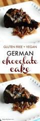 gluten free german chocolate cake dairy free vegan the