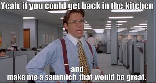 Sandwich Maker Meme - list of synonyms and antonyms of the word sammich meme