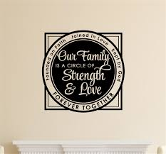 our family is a circle of strength love vinyl decal wall stickers our family is a circle of strength love vinyl decal wall stickers letters words