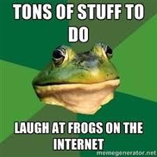 Bachelor Frog Meme - image 201121 foul bachelor frog know your meme