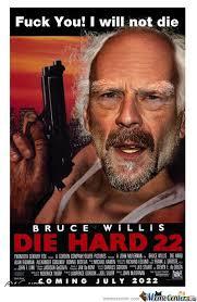 Die Hard Meme - endless bruce willis die hard 22 by recyclebin meme center