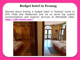 cheap hotels in penang by dfhhotel issuu