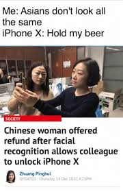 Iphone 4 Meme - me asians don t look al the same iphone x hold my beer society