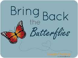 bring back the butterflies contest prepare enrich