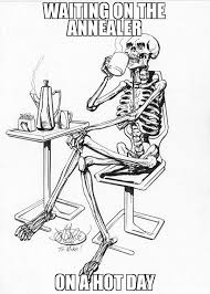 Hot Day Meme - waiting on the annealer on a hot day meme me waiting 47675 page