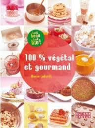 meilleur livre cuisine vegetarienne revue de livres de cuisine végétalienne 1 végébon