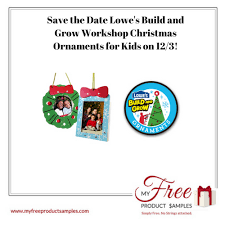 save the date lowe s build and grow workshop ornaments