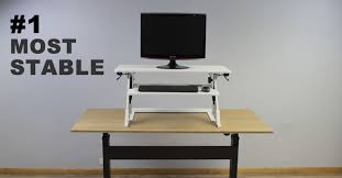 best height adjustable desk 2017 top 6 most stable standing desk converters in 2017