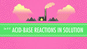 acid base reactions in solution crash course chemistry 8 youtube