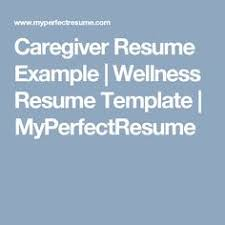 Caregiver Resume Samples by Best Caregiver Resume Sample It Could Help Them To Find Their