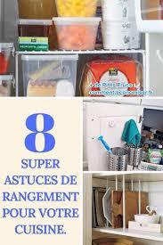 cuisine astuce 8 astuces de rangement pour votre cuisine