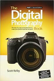 Digital Photography The Digital Photography Book Part 1 2nd Edition