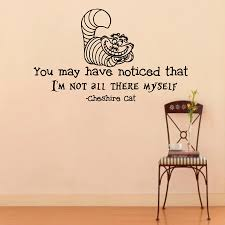 Decoration Cat Wall Decals Home by Wall Decals Alice In Wonderland Cheshire Cat Quote Decal You