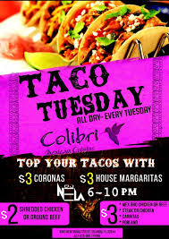 colibri cuisine is tuesday taco tuesday colibri cuisine baldwin park