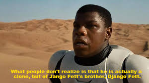 Jango Fett Meme - what people don t realize is that he is actually a clone but of