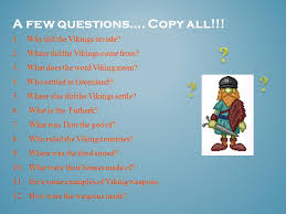 a few questions copy all 1 why did the vikings invade 2
