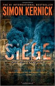 siege a amazon com siege a thriller 9781476706238 simon kernick books