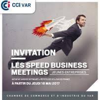 chambre de commerce et d industrie du var les speed business meeting cci var cci var