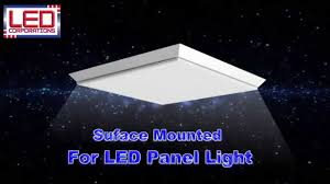2x4 surface mount led light fixtures how to install surface mounted led panel light youtube
