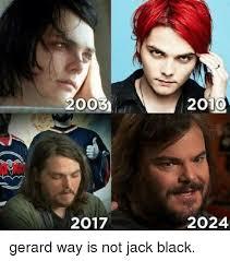 Gerard Way Memes - 2003 2010 2017 2024 gerard way is not jack black meme on me me