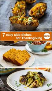 Easy Side Dish For Thanksgiving 129 Best Images About Thanksgiving Ideas On Pinterest Healthy